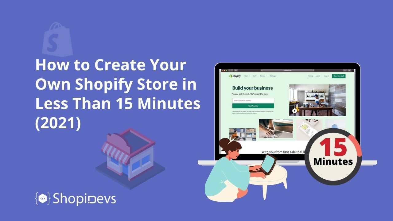 How to Create Your Own Shopify Store