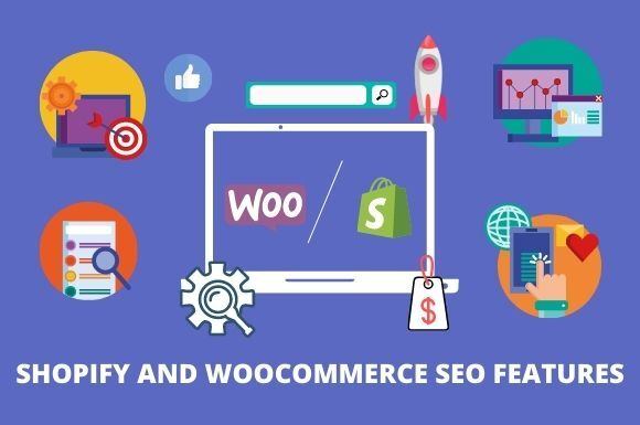 shopify and woocommerce seo features