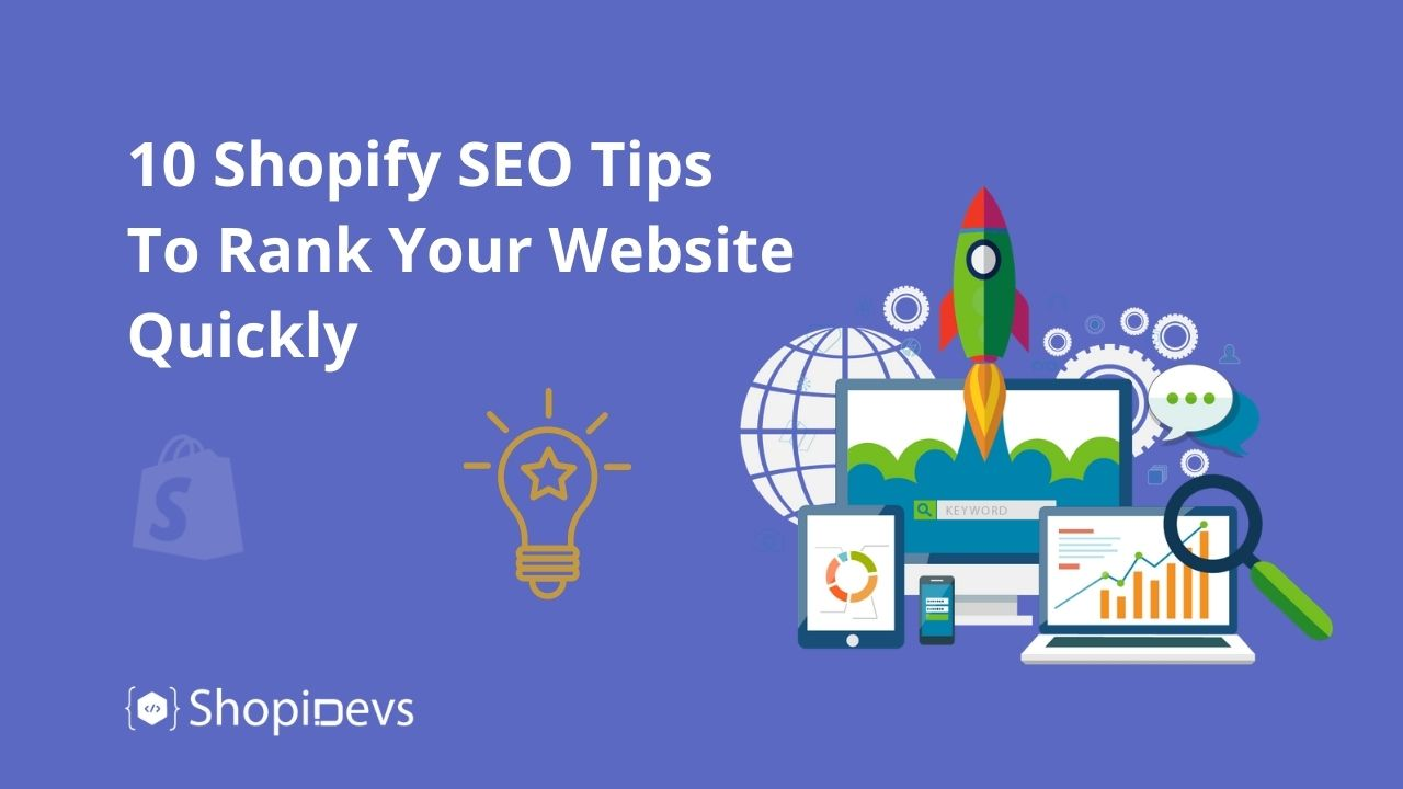10 Shopify SEO Tips To Rank Your Website Quickly