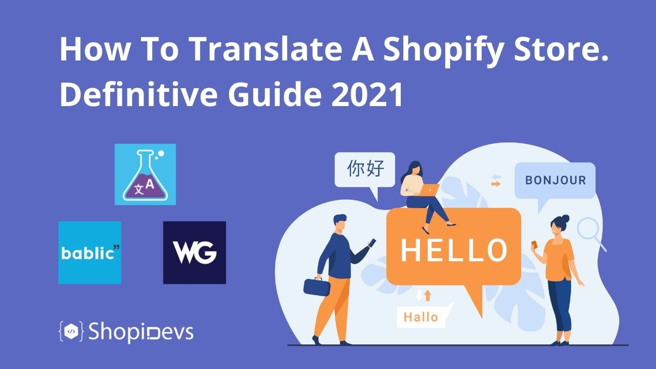 How To Translate A Shopify Store. Definitive Guide 2021